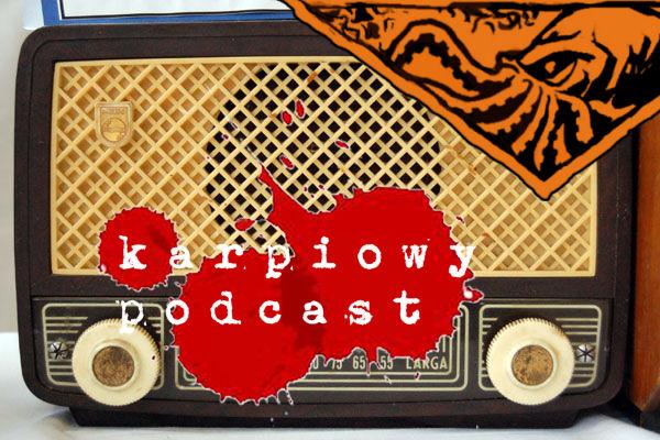 Karpiowy podcast
